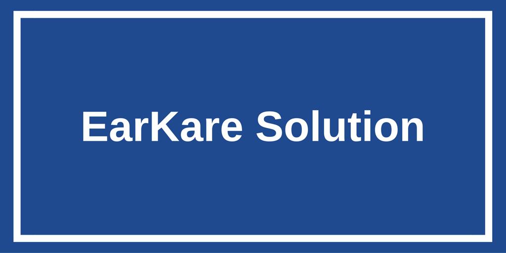 EarKare Solution